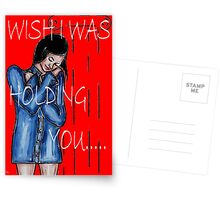 WISH I WAS HOLDING YOU Postcards