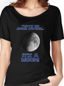 That's No Space Station Women's Relaxed Fit T-Shirt