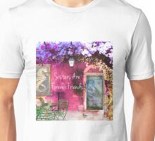 Sisters are Forever Friends QUOTE vintage art Unisex T-Shirt