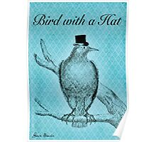 Bird with a Hat Poster