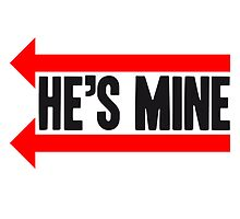 He's Mine Design by Style-O-Mat