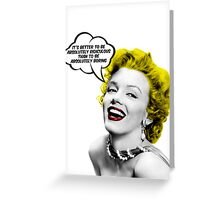 Absolutely Ridiculous Marilyn Monroe Greeting Card