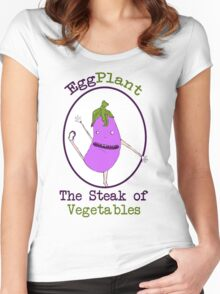 Eggplant, the Steak of Vegetables Women's Fitted Scoop T-Shirt