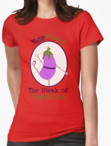 Eggplant, the Steak of Vegetables Womens Fitted T-Shirt