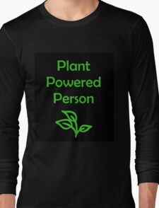 Plant Powered Person Long Sleeve T-Shirt