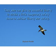 Liberty And Safety Photographic Print