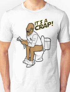 It's a crap! T-Shirt