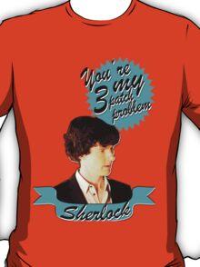 Three Patch Problem T-Shirt T-Shirt
