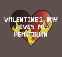 Valentine's Day Gives Me Heartburn by RobC13