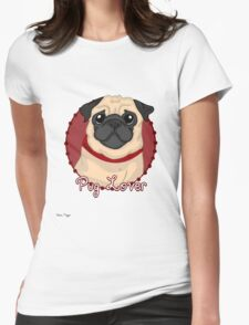 Pug Lover Womens Fitted T-Shirt