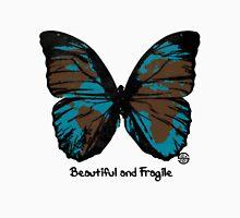 Beautiful and Fragile Unisex T-Shirt