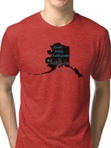 GOOD FRIDAY EARTHQUAKE Tri-blend T-Shirt