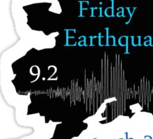 GOOD FRIDAY EARTHQUAKE Sticker