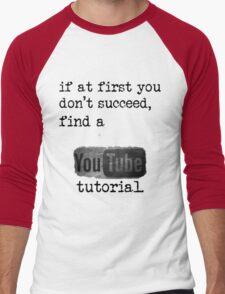 You Tube Tutorial Men's Baseball ¾ T-Shirt