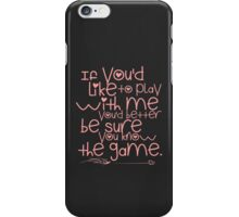 Play Time Ahri Quote iPhone Case/Skin