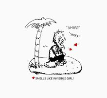Smells Like Invisible Girl Valentine Unisex T-Shirt