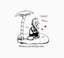 Smells Like Invisible Girl Valentine Unisex T-Shirt