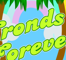 Fronds Forever!  Sticker