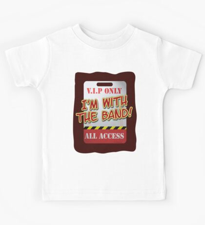 I'm With The Band! Kids Tee