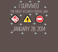 I Survived the Great Atlanta Traffic Jam- White Words Unisex T-Shirt