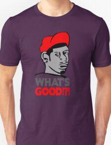Whats good t-shirt T-Shirt