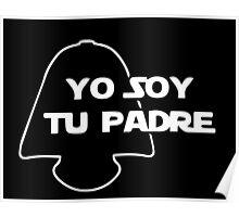YO SOY TU PADRE Poster