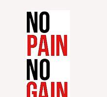 No Pain No Gain  by G-86