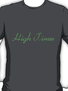 High Times T-Shirt