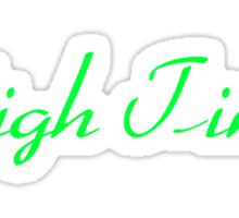 High Times Sticker
