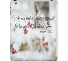 Proverbs Above Rubies iPad Case/Skin