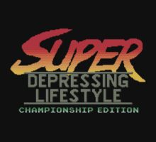 Super Depressing Lifestyle by vgjunk