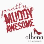 Athena - Pretty Muddy Awesome 2 by Amy Lewis
