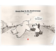 Every Day Is An Anniversary Poster