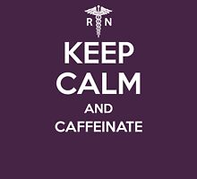 Keep Calm and Caffeinate - White Lettering Womens Fitted T-Shirt
