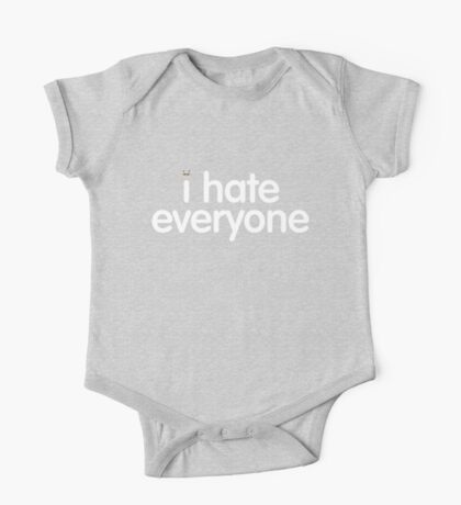 i hate everyone (white text) One Piece - Short Sleeve