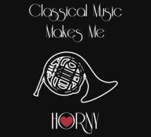 Classical Music Makes Me Horny by Samuel Sheats