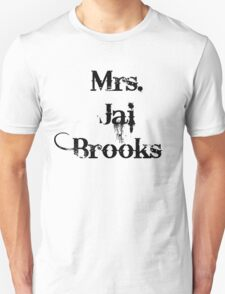 Mrs. Jai Brooks. T-Shirt