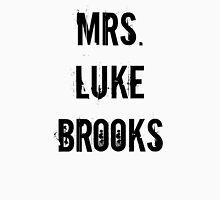 Mrs. Luke Brooks Unisex T-Shirt