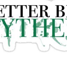 Slytherin! Sticker