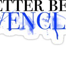 Ravenclaw! Sticker