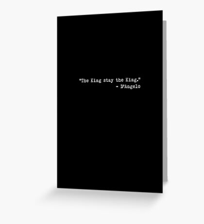 """The Wire - """"The King stay the King."""" Greeting Card"""