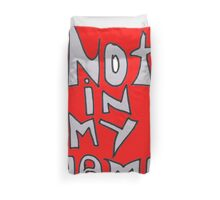 NOT IN MY NAME - RED Duvet Cover