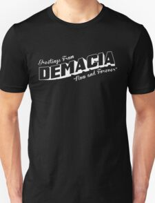 Greetings From Demacia  Unisex T-Shirt