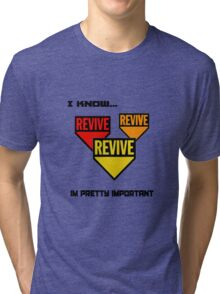 Im pretty important Tri-blend T-Shirt