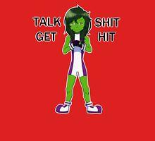 She-Hulk - Talk Shit Get Hit T-Shirt