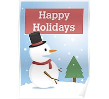 Happy Holidays Winter Snowman Poster