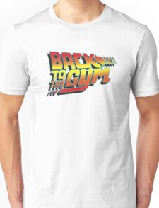 Back To The Gym Unisex T-Shirt