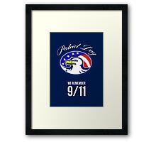 Patriot Day We remember 911 Poster Card Framed Print