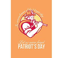 Fireman Let Us Never Forget Patriot Day Poster Photographic Print