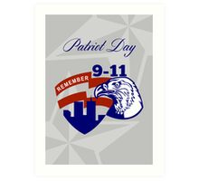 Remember 911  Patriots Day Poster Art Print